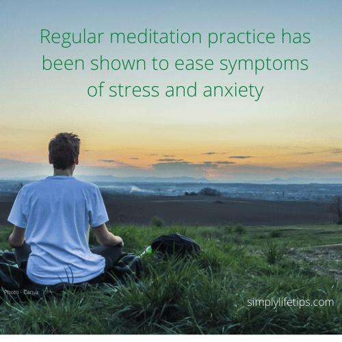Regular Meditation Benefits - reduce anxiety, stress and depression
