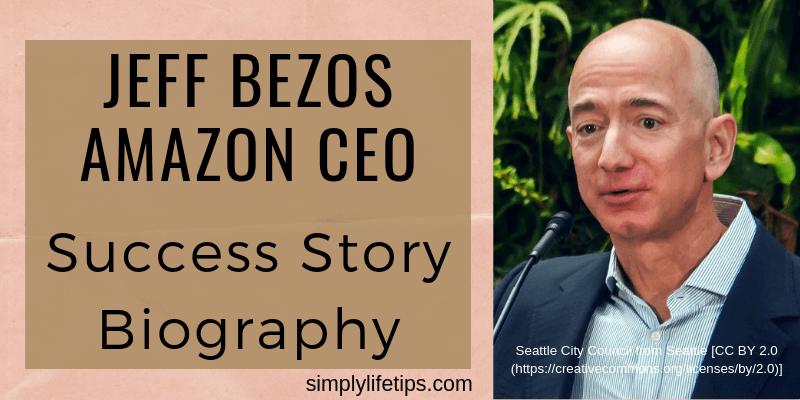 Jeff Bezos Amazon CEO Success Story Biography
