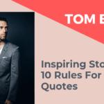 Tom Bilyeu Inspiring Story 10 Rules For Success Quotes