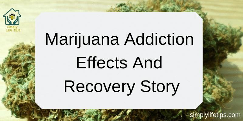 Marijuana Addiction Effects