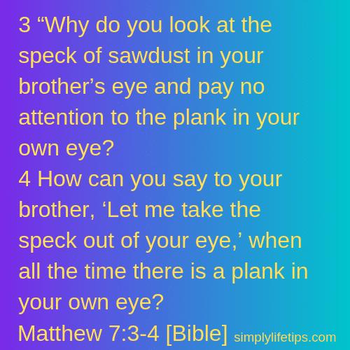 Judging Others Matthew 7_3-4 [Bible]
