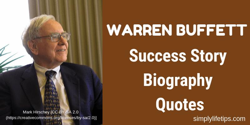 Warren Buffett Success Story Biography Quotes