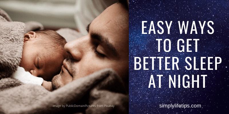 Get Better Sleep At Night