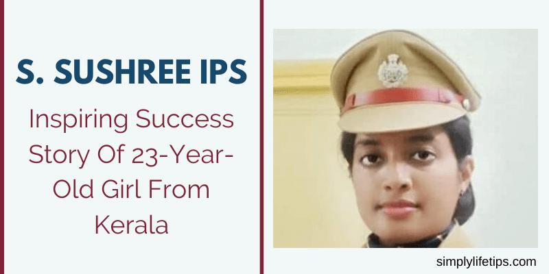 Girl From Kerala S. Sushree IPS