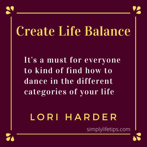 Create Life Balance - Self-Care Tips