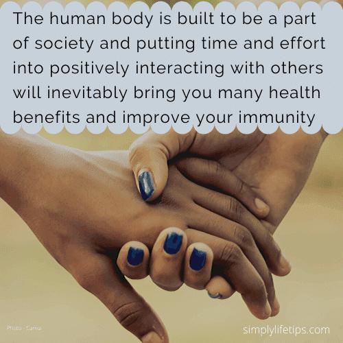 Habits Damage Immunity Human connections Immune system