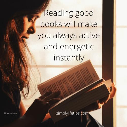 Reading good books help to overcome laziness