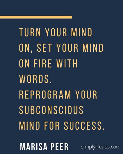 Reprogram subconscious mind Quote Marisa Peer