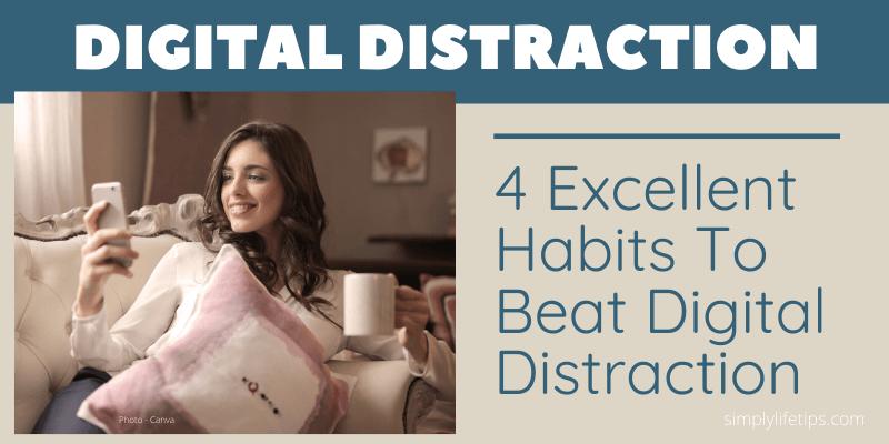 Beat Digital Distraction
