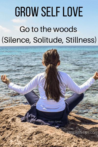 Self Love Meditation Silence Solitude Stillness