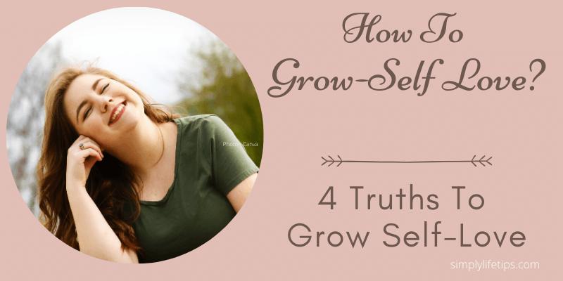 How To Grow Self-Love