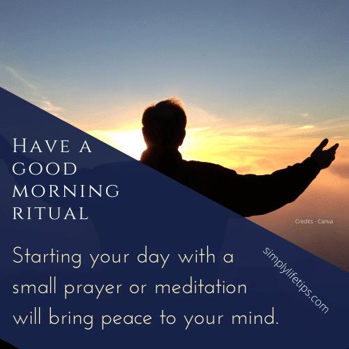 Good morning ritual