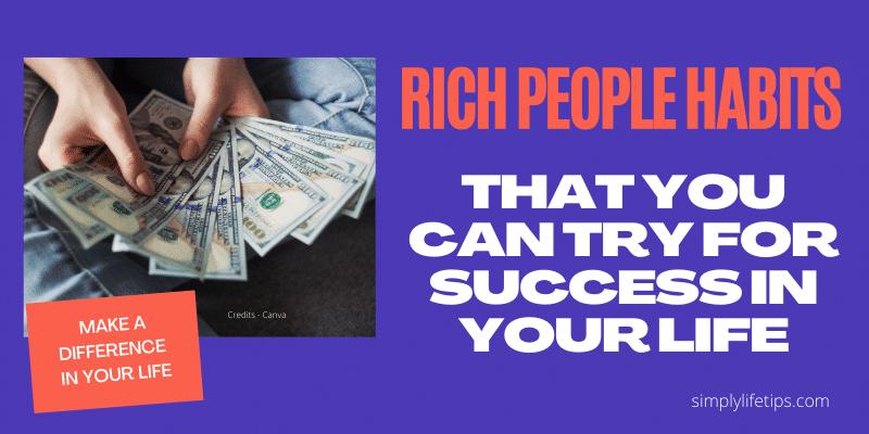 Rich People Habits