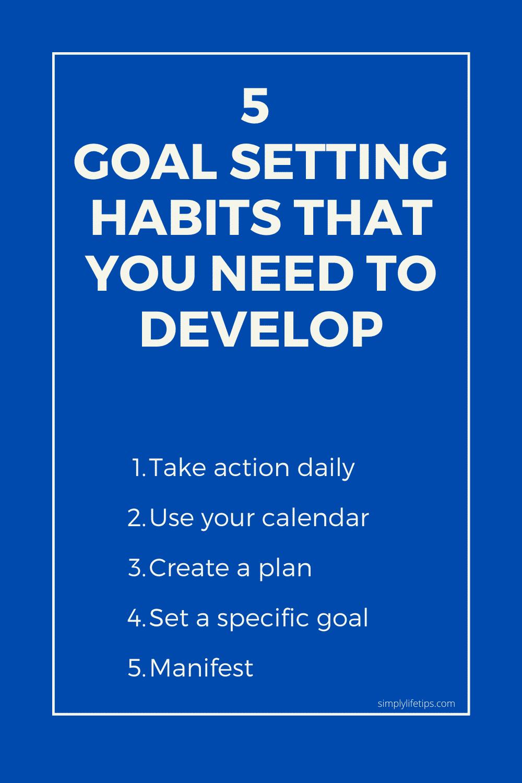 5 Goal setting habits