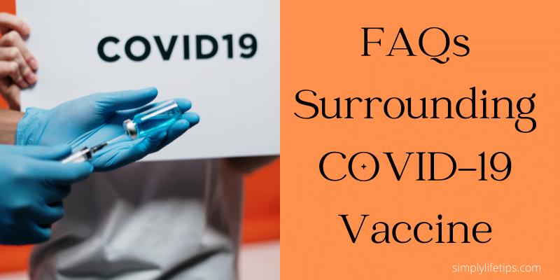 FAQs Surrounding COVID-19 Vaccine