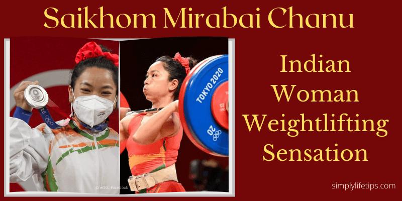 Saikhom Mirabai Chanu 2020 Olympics Silver Medallist